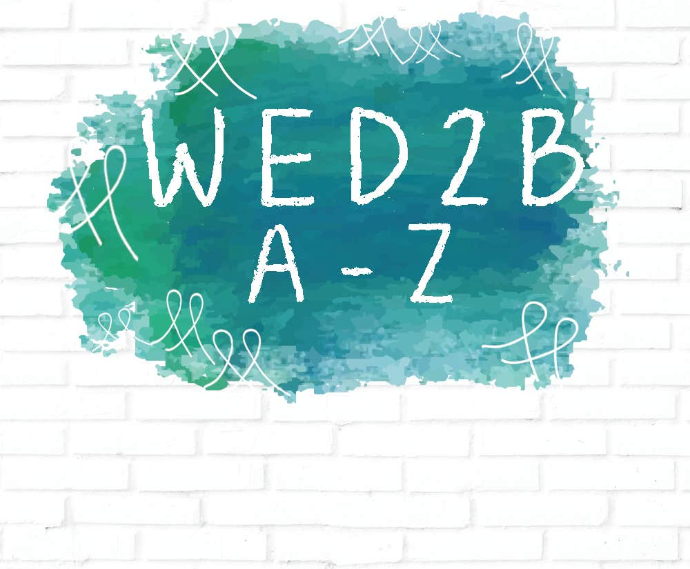 The A-Z For Those That WED